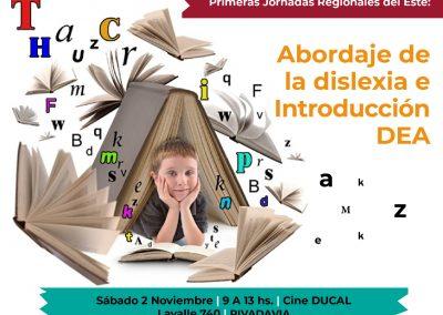 Jornadas regionales del este: abordaje de la Dislexia e Introducción DEA.